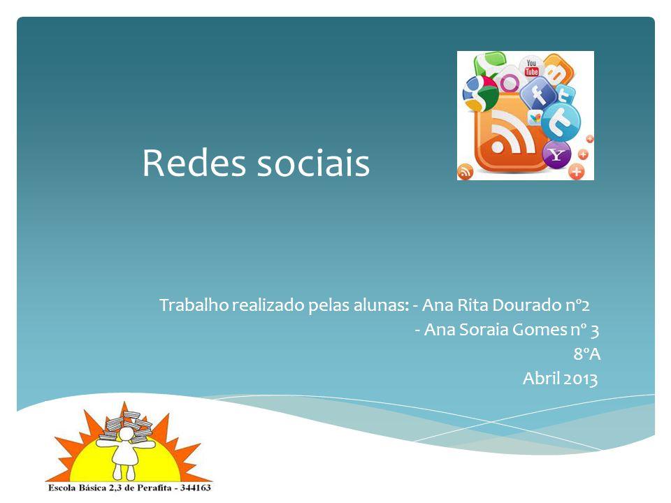 Trabalho realizado pelas alunas: - Ana Rita Dourado nº2