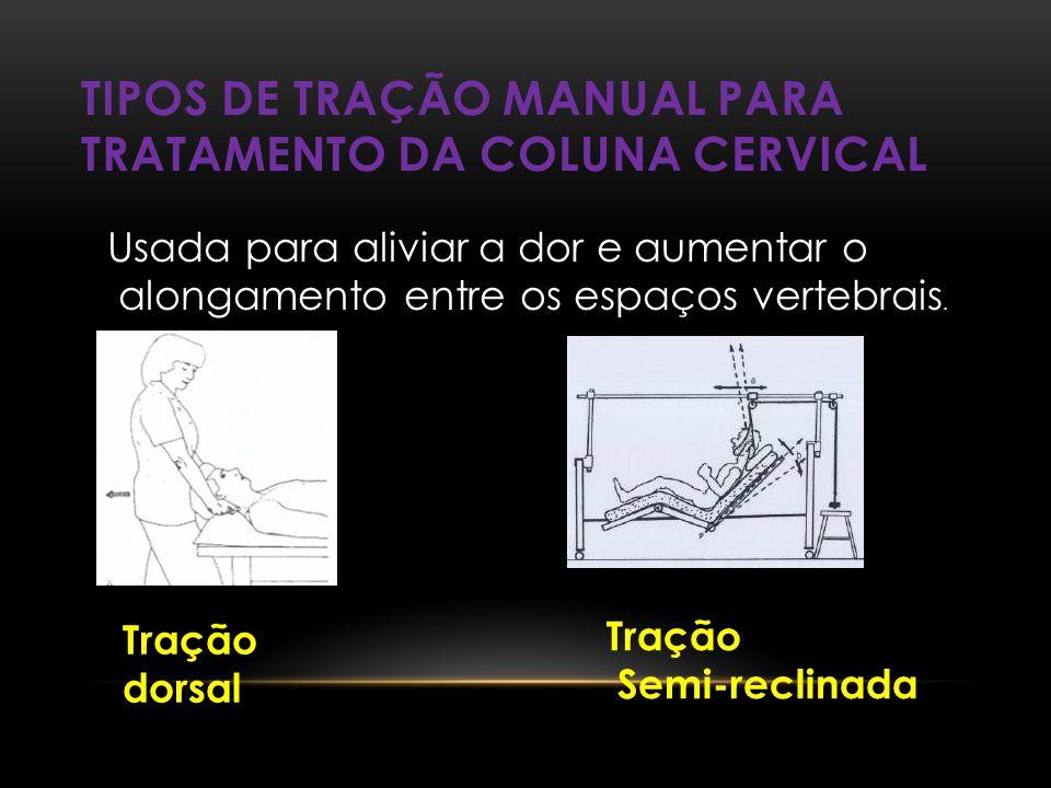 Tipos de tração manual para tratamento da coluna cervical