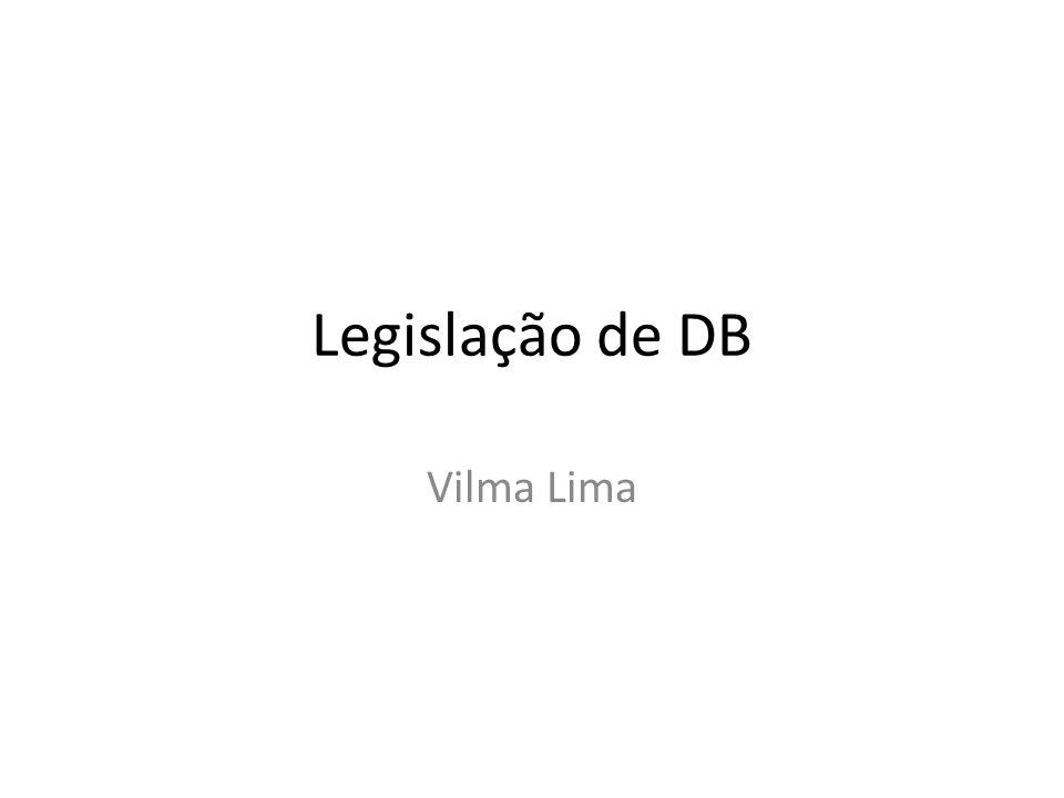 Legislação de DB Vilma Lima