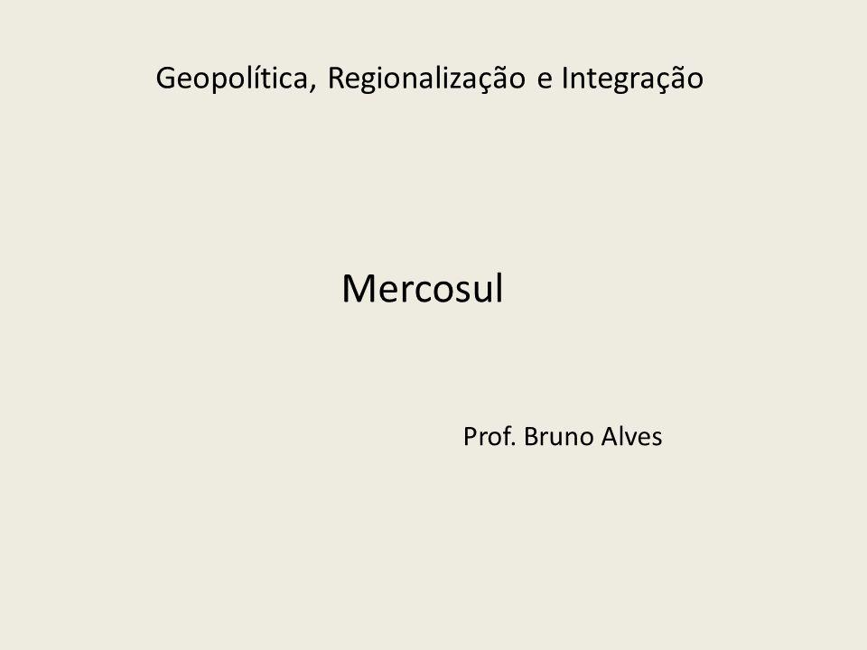 Geopolítica, Regionalização e Integração