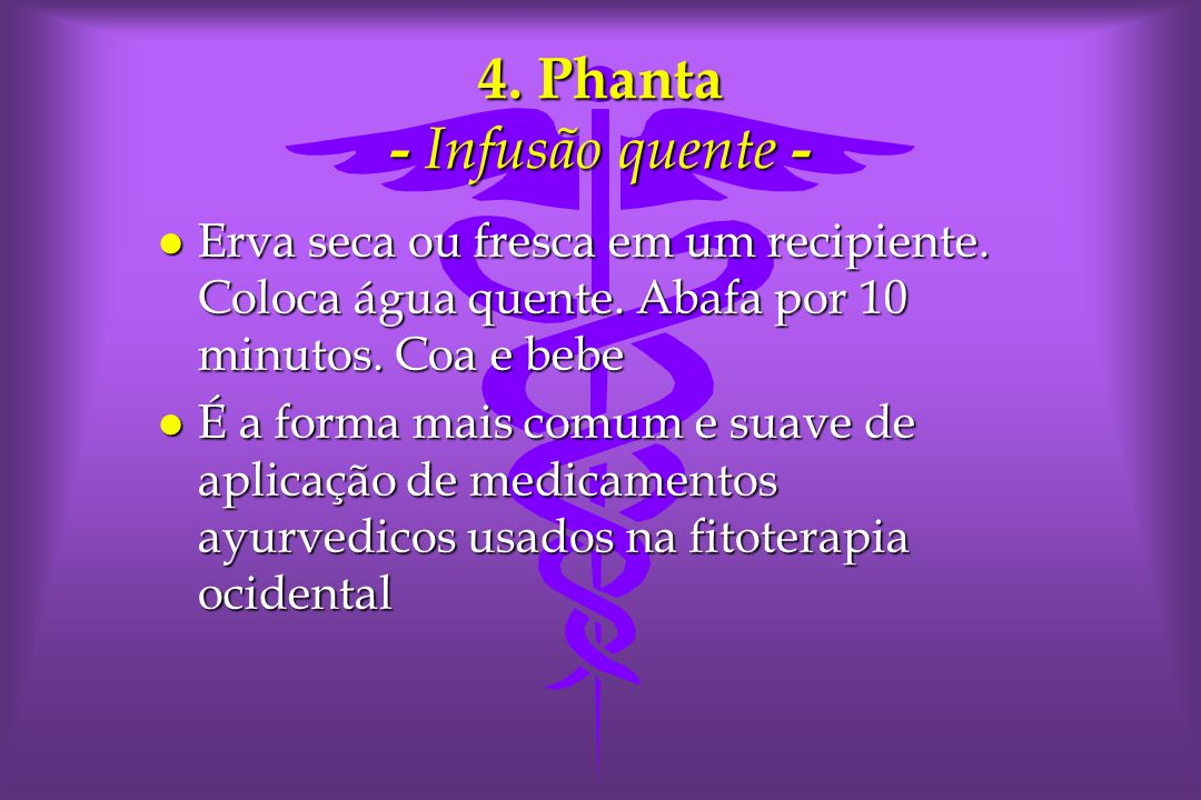4. Phanta - Infusão quente -