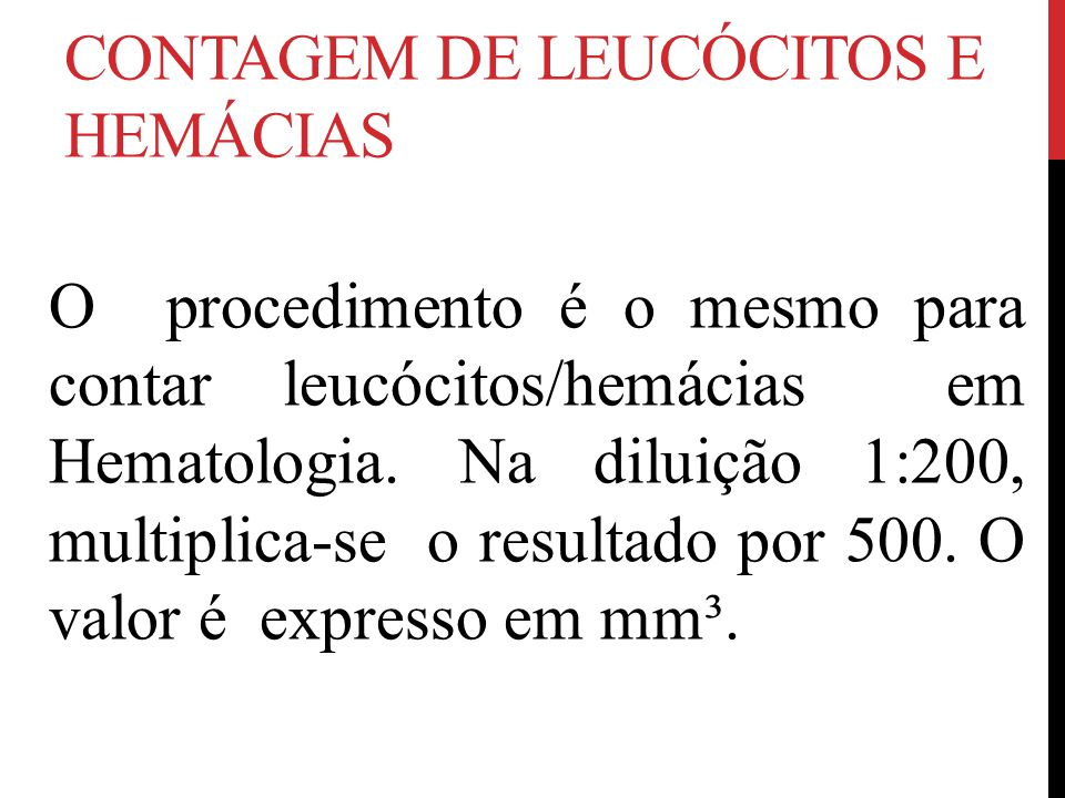 CONTAGEM DE LEUCÓCITOS E HEMÁCIAS