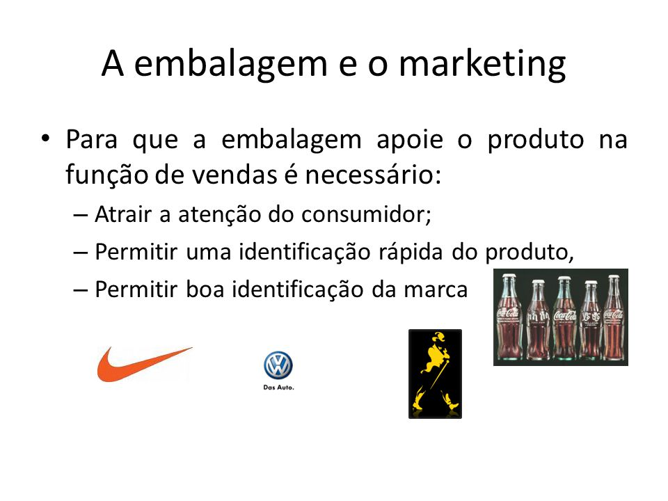 A embalagem e o marketing