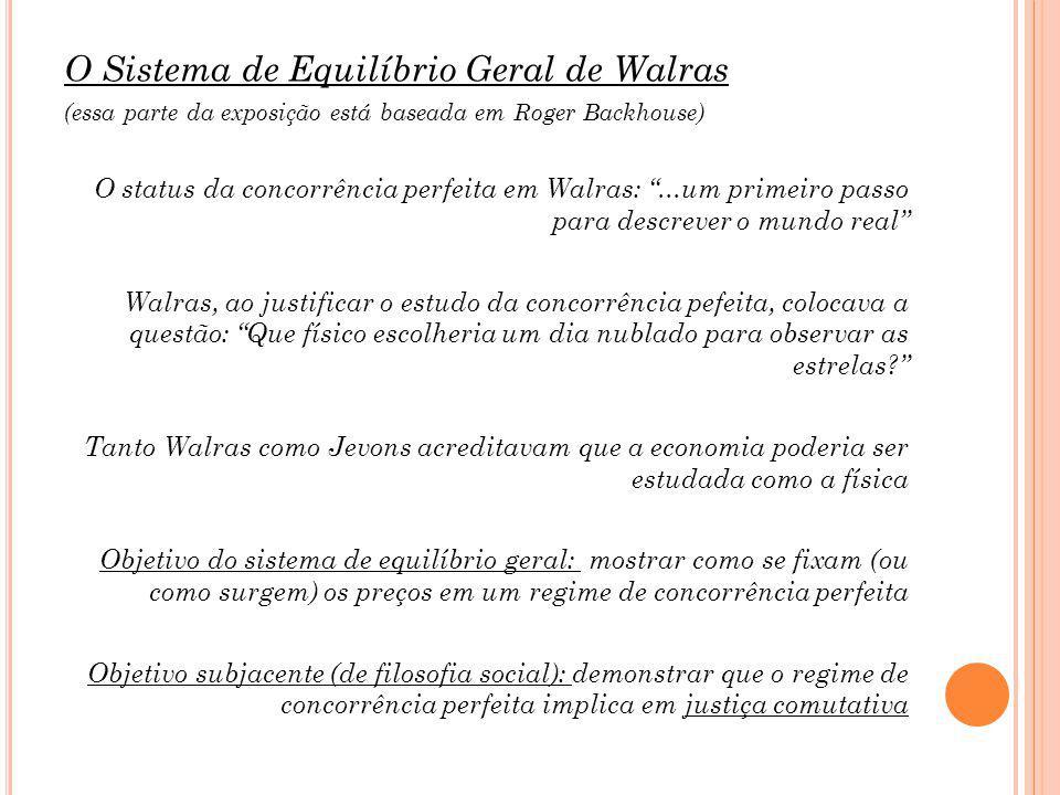 O Sistema de Equilíbrio Geral de Walras