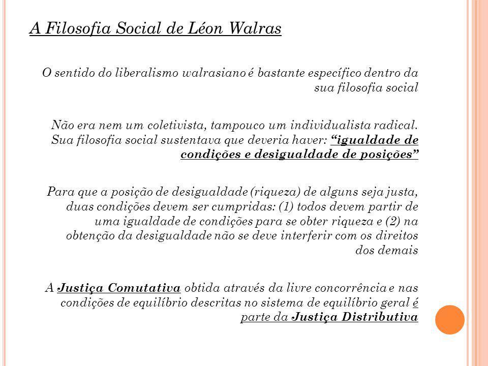 A Filosofia Social de Léon Walras
