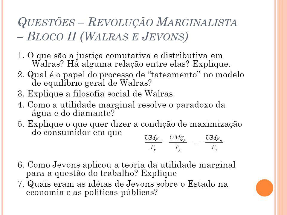 Questões – Revolução Marginalista – Bloco II (Walras e Jevons)