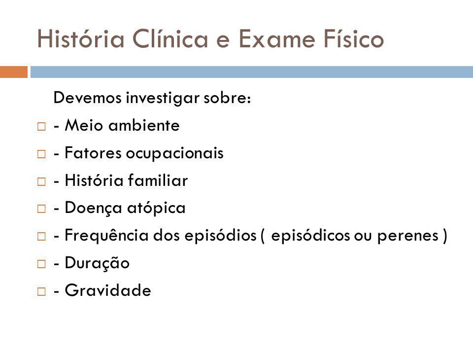 História Clínica e Exame Físico