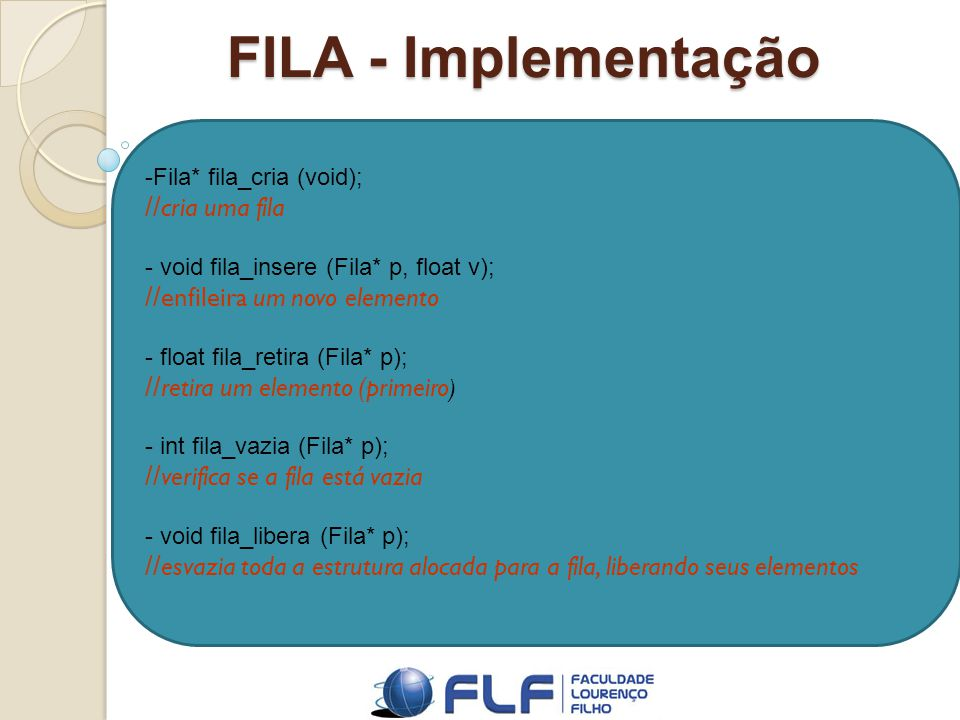 FILA - Implementação //cria uma fila //enfileira um novo elemento