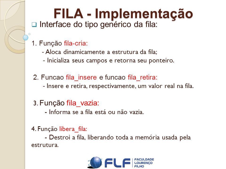 FILA - Implementação Interface do tipo genérico da fila: