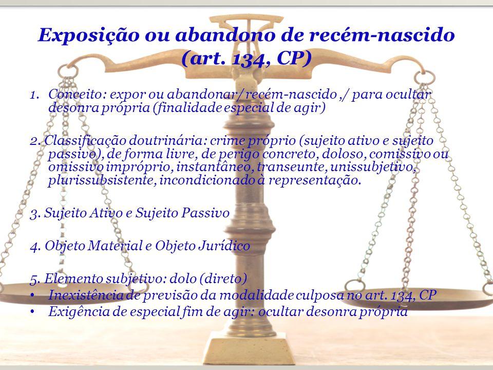 Exposição ou abandono de recém-nascido (art. 134, CP)