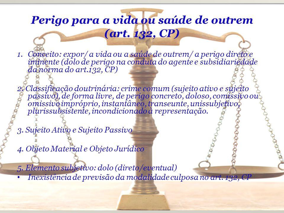 Perigo para a vida ou saúde de outrem (art. 132, CP)