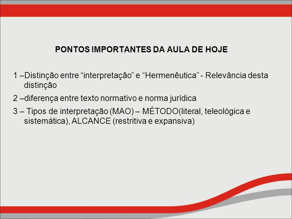 PONTOS IMPORTANTES DA AULA DE HOJE
