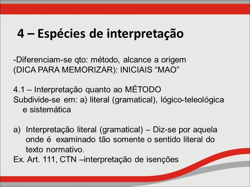 4 – Espécies de interpretação