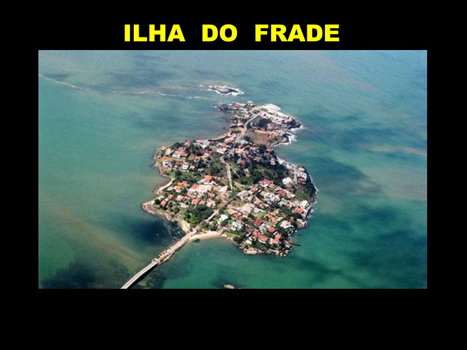 ILHA DO FRADE