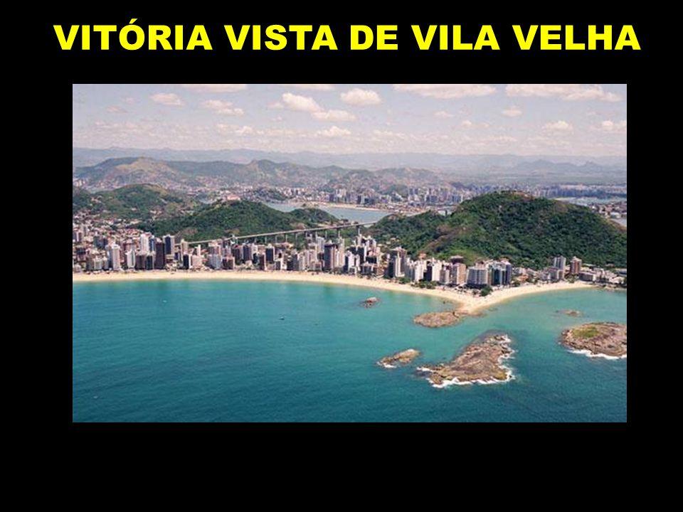 VITÓRIA VISTA DE VILA VELHA