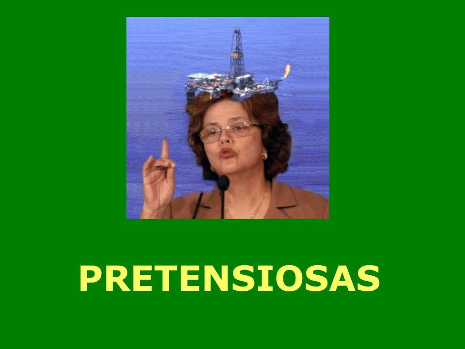 PRETENSIOSAS