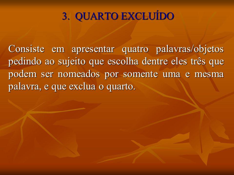 3. QUARTO EXCLUÍDO