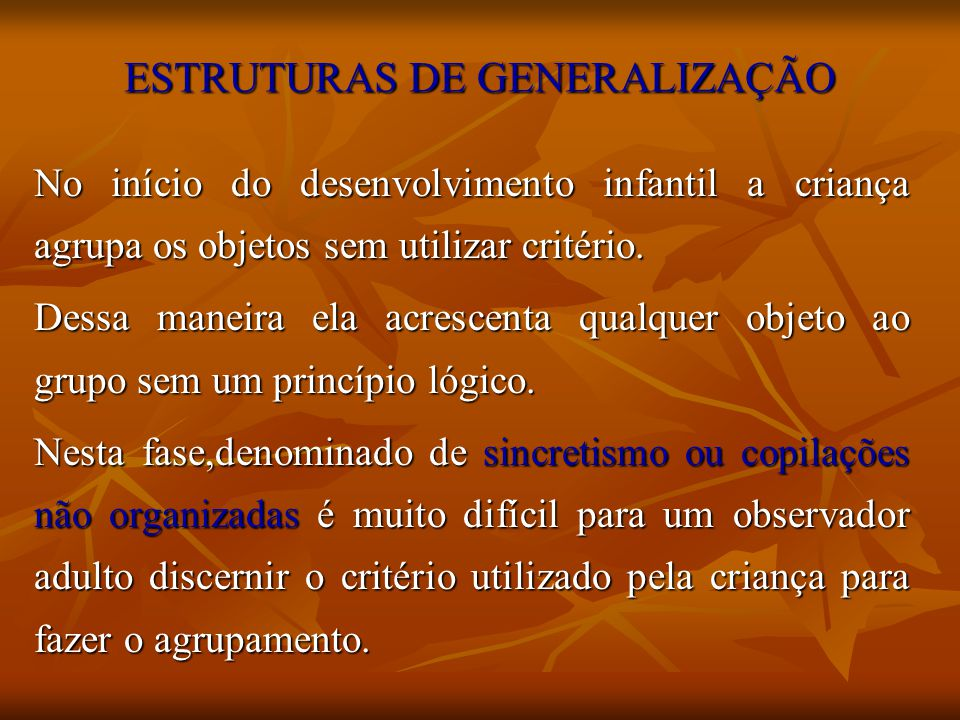 ESTRUTURAS DE GENERALIZAÇÃO