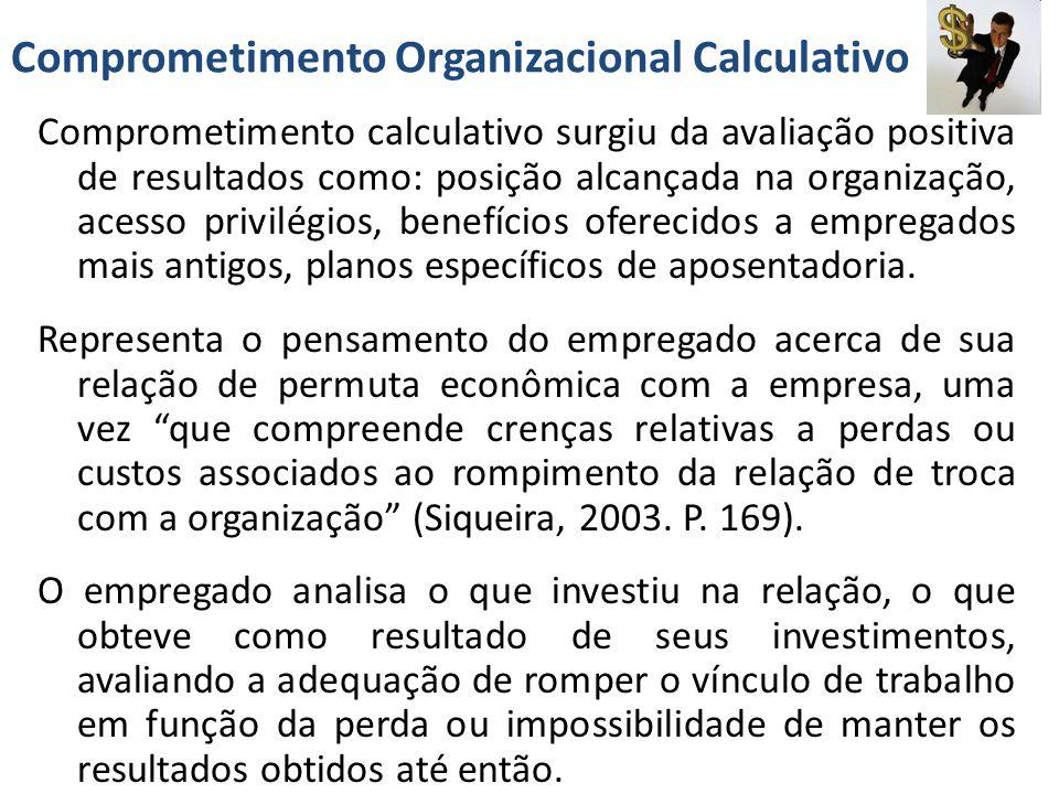 Comprometimento Organizacional Calculativo