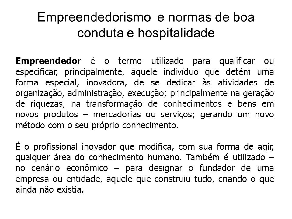 Empreendedorismo e normas de boa conduta e hospitalidade