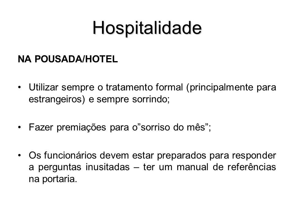 Hospitalidade NA POUSADA/HOTEL