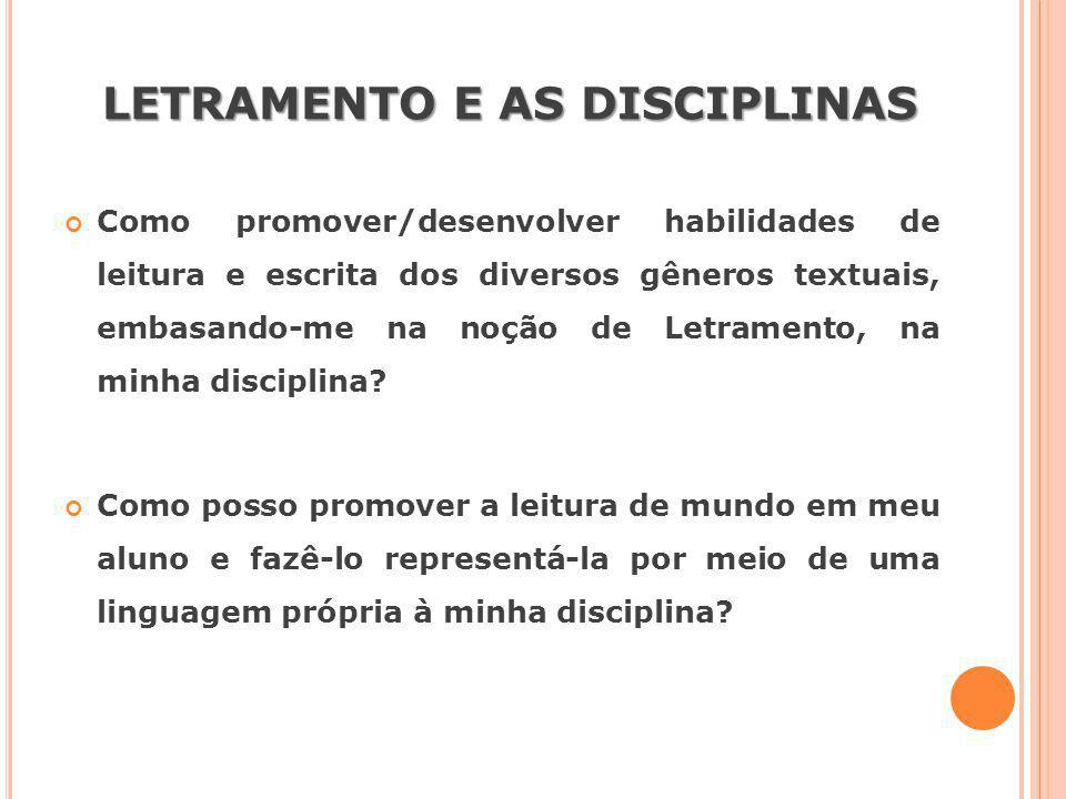 LETRAMENTO E AS DISCIPLINAS