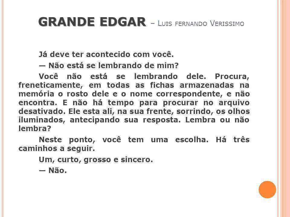 GRANDE EDGAR – Luis fernando Verissimo