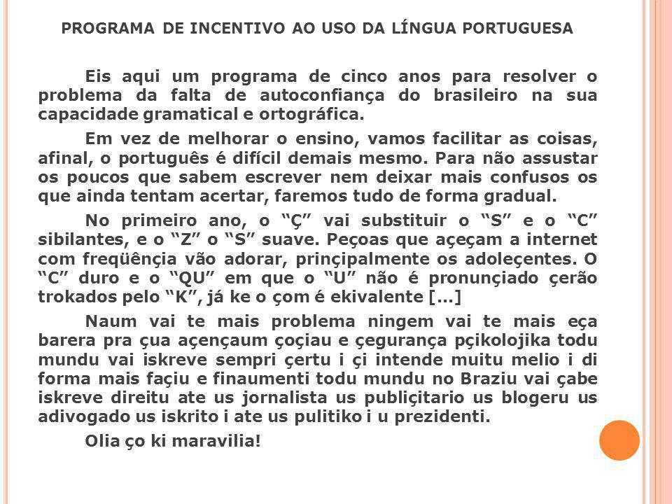 PROGRAMA DE INCENTIVO AO USO DA LÍNGUA PORTUGUESA