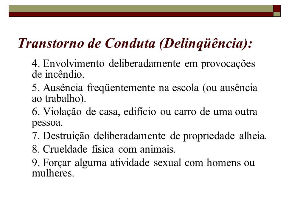 Transtorno de Conduta (Delinqüência):