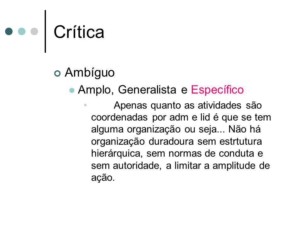 Crítica Ambíguo Amplo, Generalista e Específico