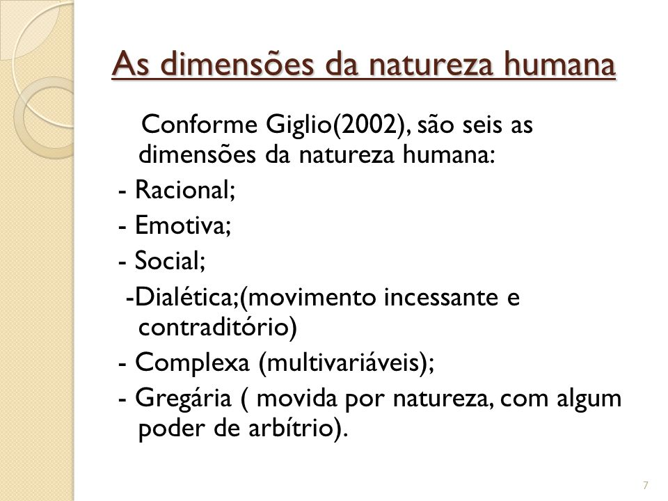 As dimensões da natureza humana