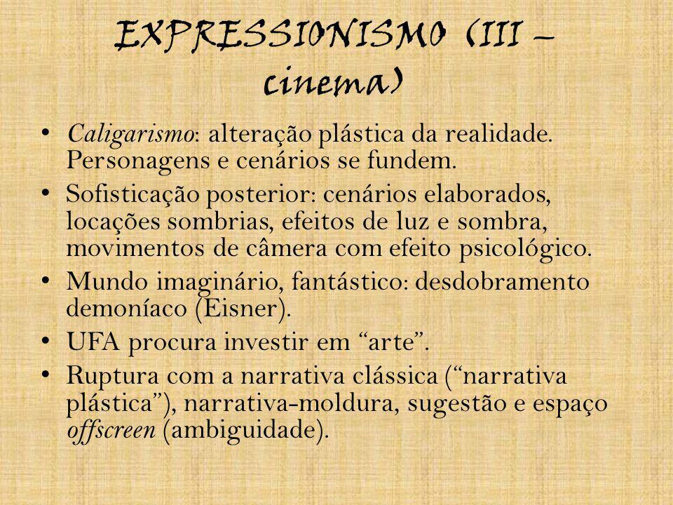 EXPRESSIONISMO (III – cinema)