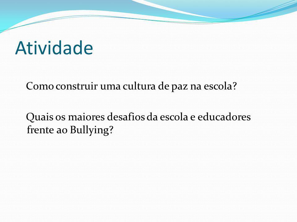 Atividade Como construir uma cultura de paz na escola