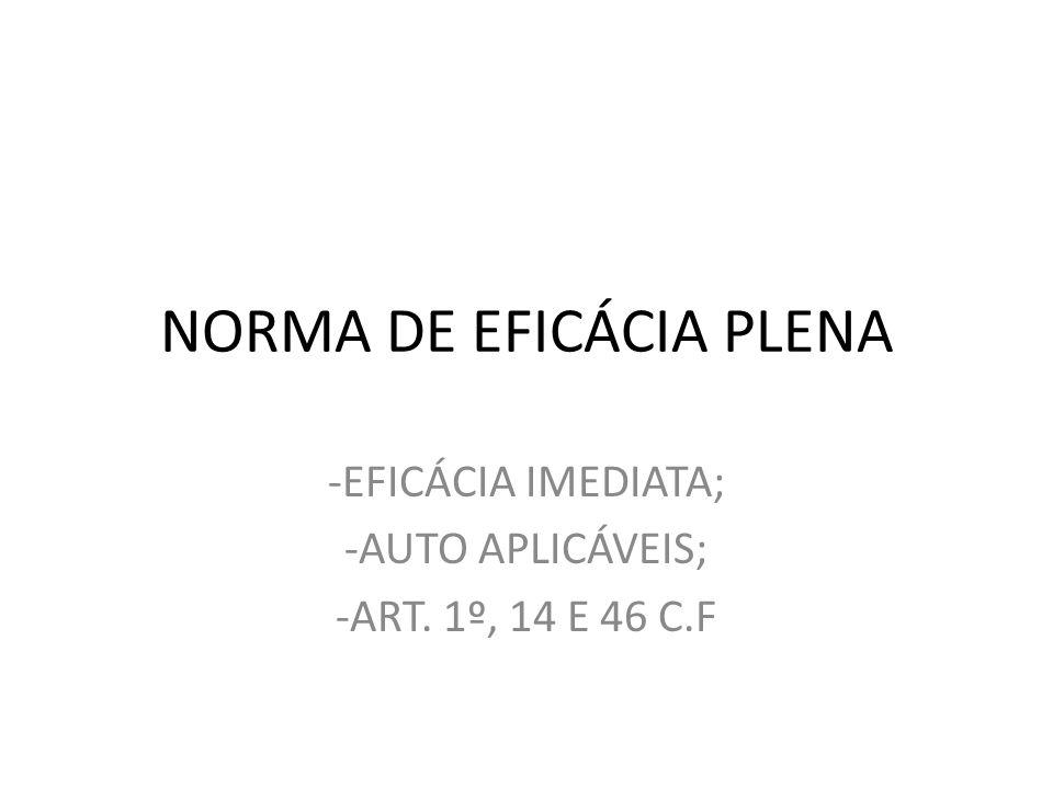NORMA DE EFICÁCIA PLENA
