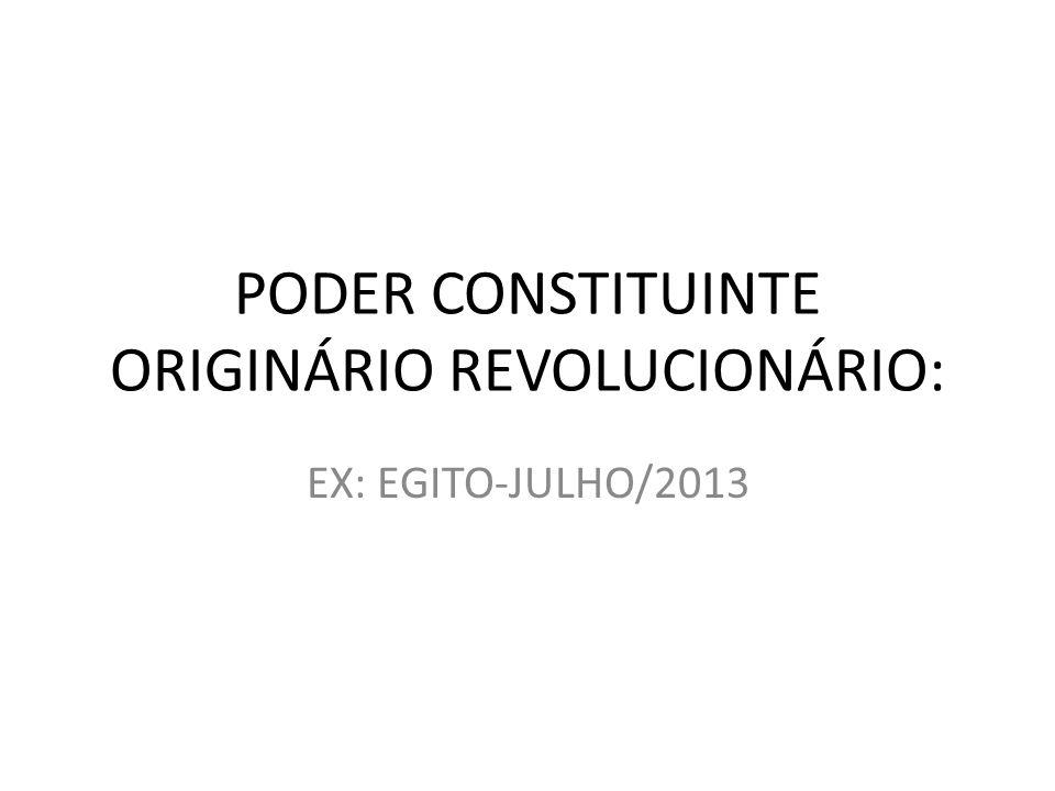 PODER CONSTITUINTE ORIGINÁRIO REVOLUCIONÁRIO: