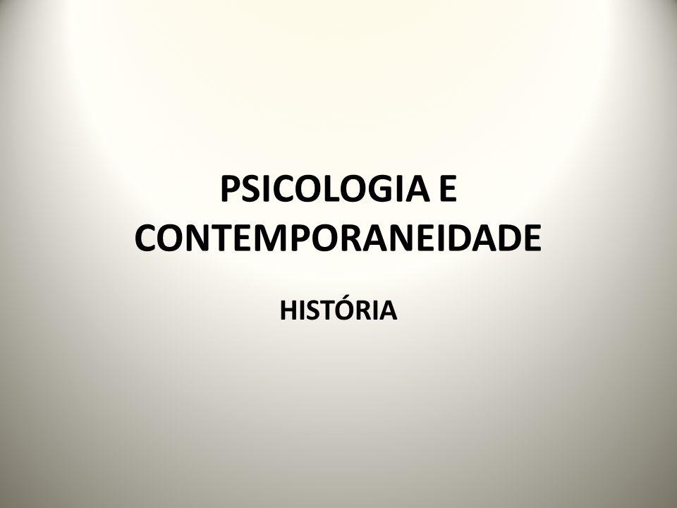 PSICOLOGIA E CONTEMPORANEIDADE