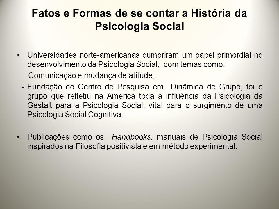 Fatos e Formas de se contar a História da Psicologia Social
