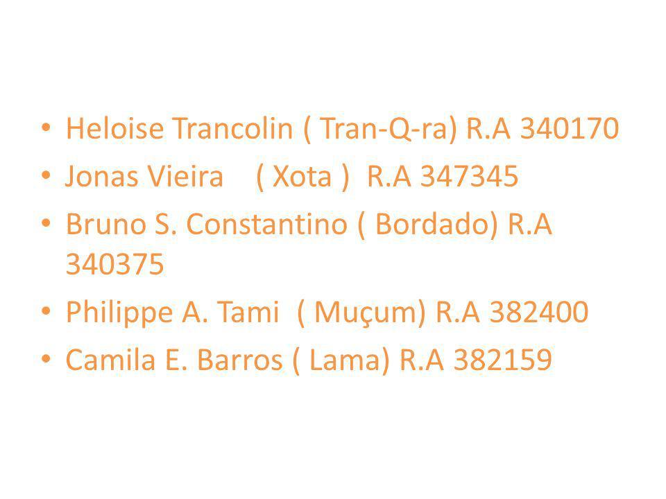Heloise Trancolin ( Tran-Q-ra) R.A 340170