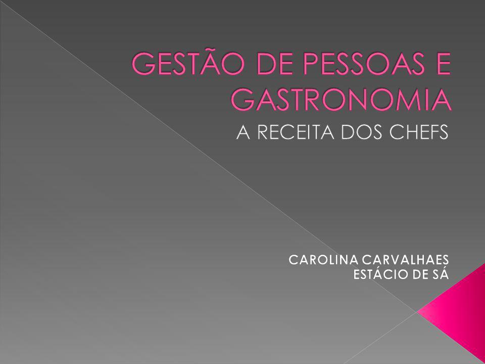 GESTÃO DE PESSOAS E GASTRONOMIA