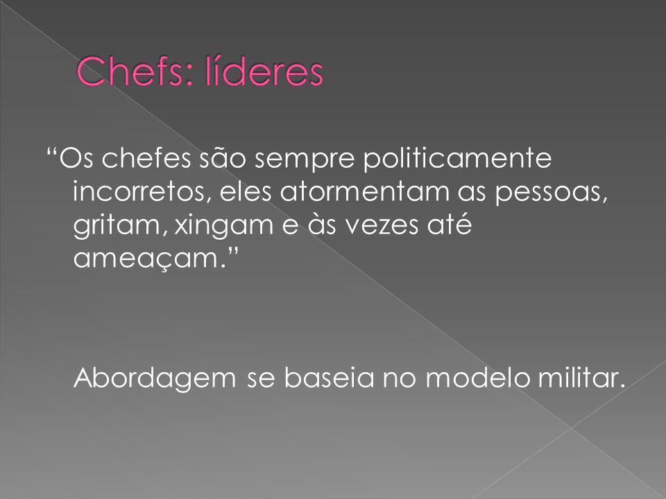 Chefs: líderes