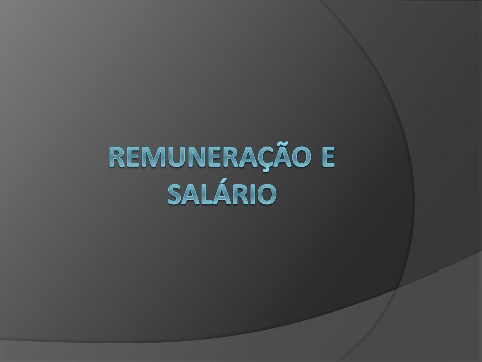 Remuneração e salário