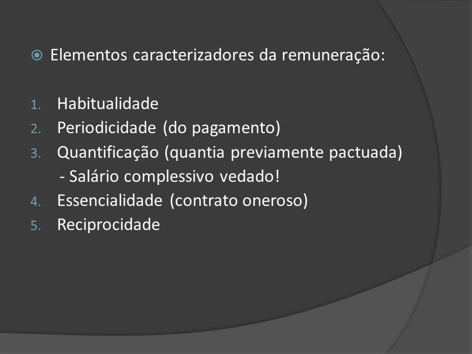 Elementos caracterizadores da remuneração: