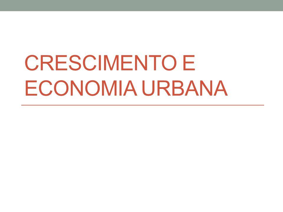 Crescimento e Economia Urbana