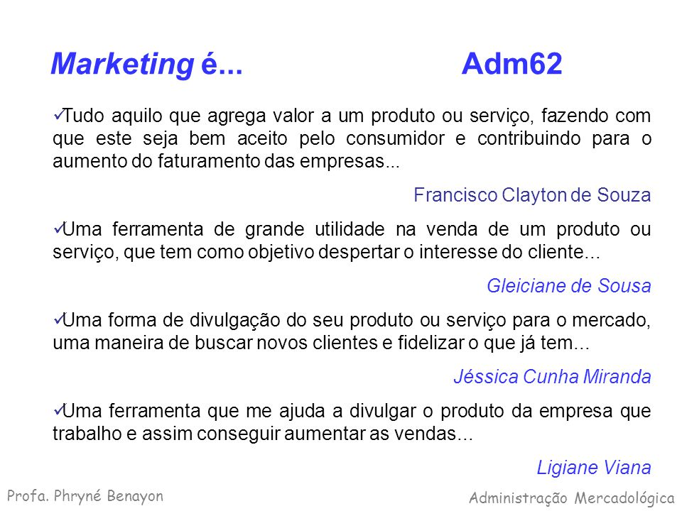 Marketing é... Adm62