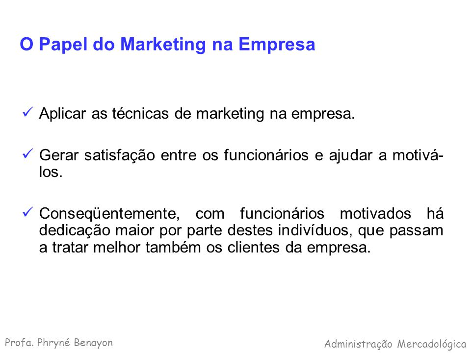 O Papel do Marketing na Empresa