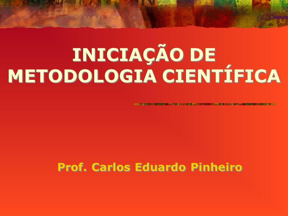 INICIAÇÃO DE METODOLOGIA CIENTÍFICA