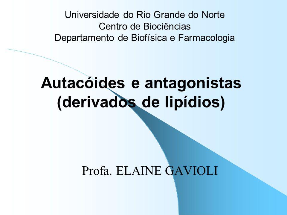 Autacóides e antagonistas (derivados de lipídios)