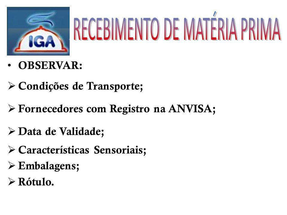 RECEBIMENTO DE MATÉRIA PRIMA
