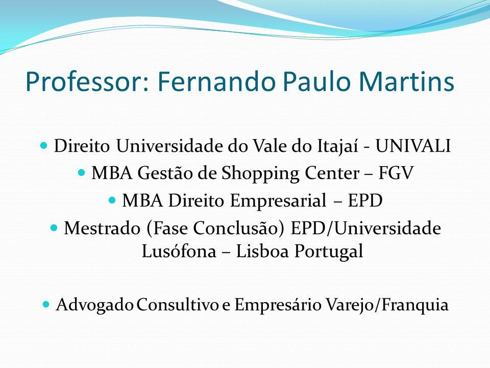 Professor: Fernando Paulo Martins