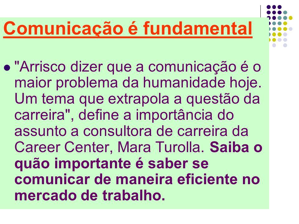 Comunicação é fundamental